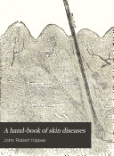 A Hand book of Diseases of the Skin and Their Homeopathic Treatment