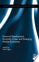 Financial Development, Economic Crises and Emerging Market Economies