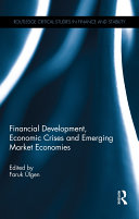 Financial Development, Economic Crises and Emerging Market Economies
