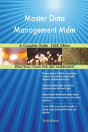 Master Data Management Mdm A Complete Guide   2020 Edition Book