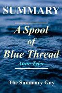 Summary a Spool of Blue Thread