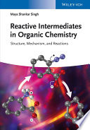 Reactive Intermediates in Organic Chemistry Book