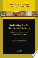 Rethinking Paul s Rhetorical Education