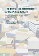 The Digital Transformation of the Public Sphere: Conflict, ... - Seite 33