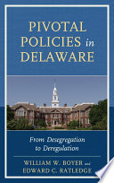 Pivotal Policies in Delaware
