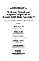 Electrical, Optical, and Magnetic Properties of Organic Solid State Materials