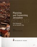 Planning and Conserving Jerusalem  1973 2003