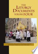 The Liturgy Documents, Volume Four