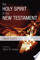 The Holy Spirit in the New Testament