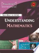 Self Help to ICSE Understanding Mathematics Class 6