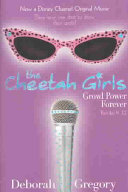 The Cheetah Girls Growl Power Forever! (Books 9-12, Bind-Up #3)