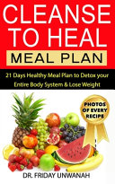 Cleanse To Heal Meal Plan