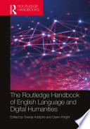 The Routledge Handbook of English Language and Digital Humanities Book