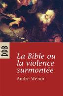Pdf La Bible ou la violence surmontée Telecharger