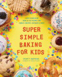Super Simple Baking for Kids Book PDF