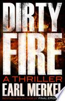 Dirty Fire