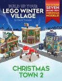 Build Up Your LEGO Winter Village  Christmas Town 2