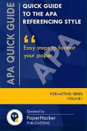 Quick Guide to the APA Referencing Style