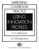 Improving Classroom Practice Using Innovation Profiles