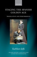 Staging the Spanish Golden Age