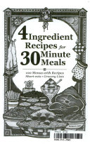 4 Ingredient Recipes for 30 Minute Meals Book PDF