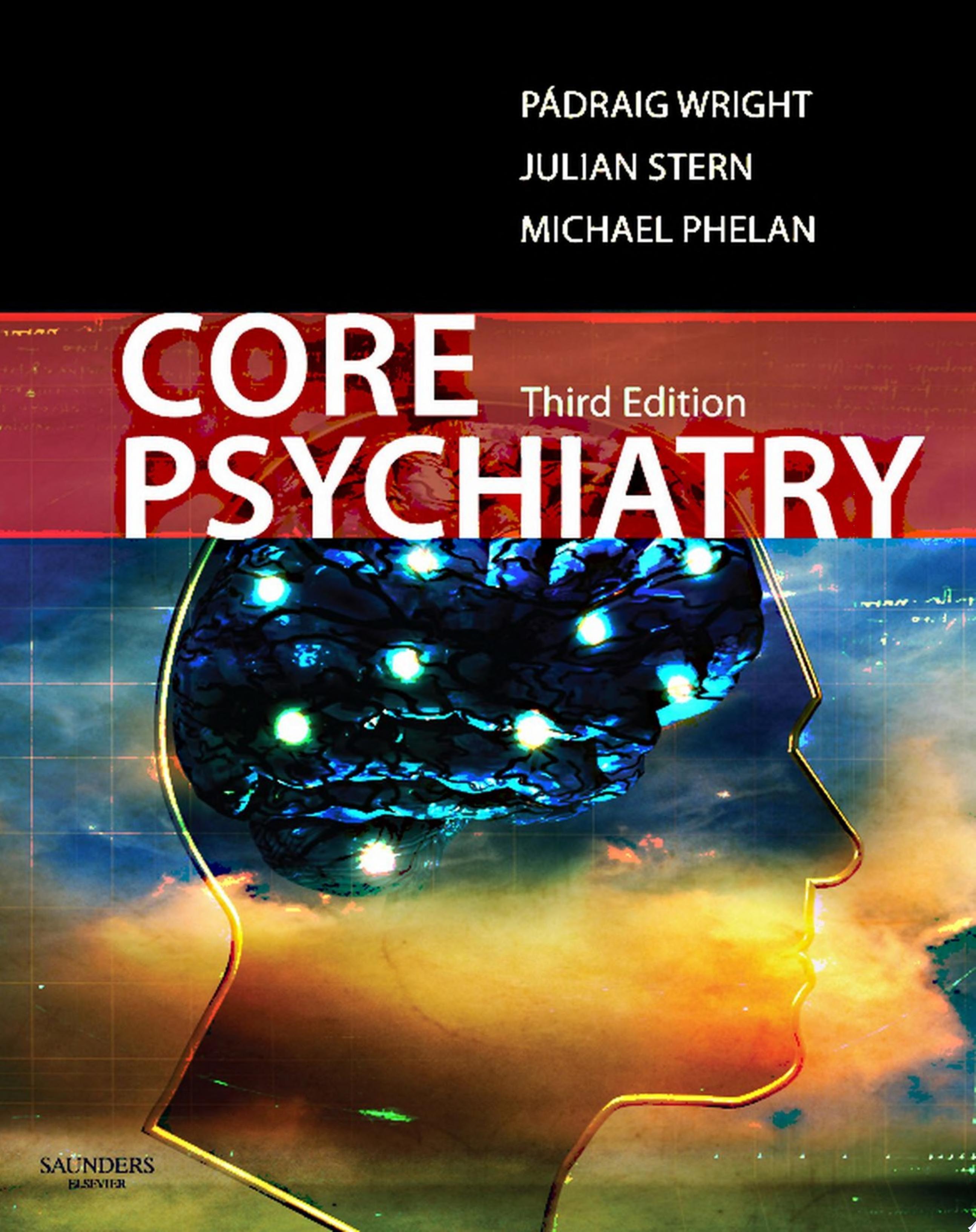 Core Psychiatry E Book