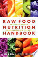 Raw Food Nutrition Handbook  The