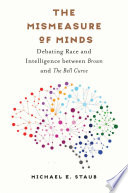 The Mismeasure of Minds