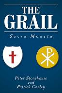 The Grail  Sacra Moneta
