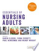Essentials Of Nursing Adults