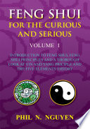 Feng Shui for the Curious and Serious Volume 1