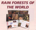 Rain Forests of the World
