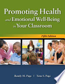 Promoting Health and Emotional Well Being in Your Classroom