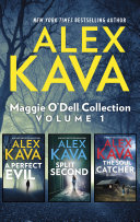 Maggie O'Dell Collection Volume 1/A Perfect Evil/Split Second/The Soul Catcher