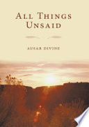 All Things Unsaid