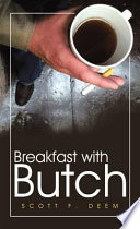 Breakfast with Butch