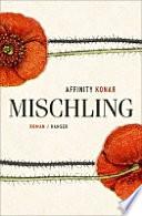 Mischling : Roman