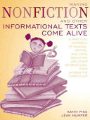 Making Nonfiction And Other Informational Texts Come Alive Book PDF