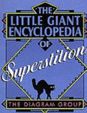 The Little Giant Encyclopedia of Superstitions