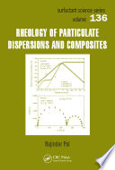 Rheology of Particulate Dispersions and Composites