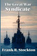 The Great War Syndicate Pdf/ePub eBook