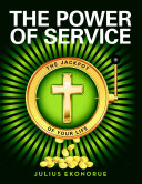 The Power of Service: The Jackpot of Your Life [Pdf/ePub] eBook