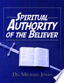 Spiritual Authority of the Believer Manual Book