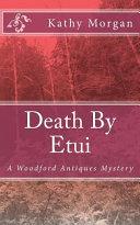 Death by Etui