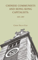 Chinese Communists and Hong Kong Capitalists: 1937–1997 Pdf/ePub eBook