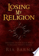 Losing My Religion Book PDF