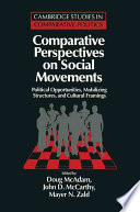 Comparative Perspectives on Social Movements, Political Opportunities, Mobilizing Structures, and Cultural Framings by Doug McAdam,John D. McCarthy,Mayer N. Zald PDF