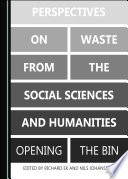 Perspectives on Waste from the Social Sciences and Humanities