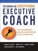 the Becoming an Exceptional Executive Coach Pdf/ePub eBook