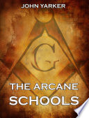 The Arcane Schools Illustrated Annotated Edition